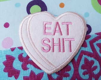 Snarky Conversation Heart Sew-On Patch - Eat S***