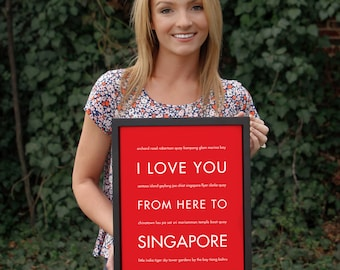 Singapore Poster, Travel Wall Art, Home Decor, I Love You From Here To SINGAPORE, Custom Sizes and Colors