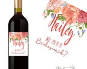 Will you be my Bridesmaid Wine Label - Wedding Wine Labels - Asking Bridesmaids - Bridesmaid Gift - Thank you for being my Bridesmaid