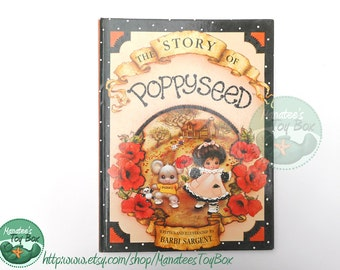 The Story of Poppyseed by Barbi Sargent: Hard to Find 1980s Childrens Book