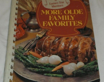 More Olde Family Favorites Favorite Recipes of Eastern Sta Members Vintage Cookbook softcover