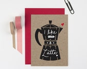 Like you a Latte Valentines Card