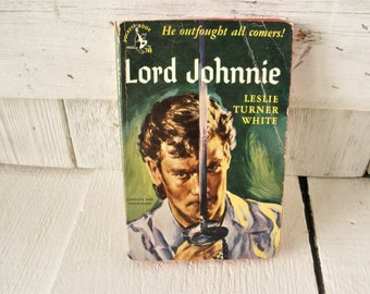 Vintage pulp fiction novel book Lord Johnnie by Leslie Turner White 1951 retro color cover paperback