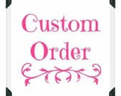 Custom Order for pamgill