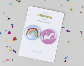 Unicorn Button Badge and Rainbow button badge, Bathodynau Botwm, Ungorn a Enfys in pinks and blues 45mm