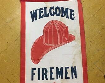Vintage 1930s Welcome Firemen NWO VFA Cloth Banner