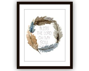 Feather Wreath Bless the Lord O My Soul Scripture Art Print, Psalm 103 Wall Art Print, Watercolor Scripture Art, Watercolor Feather Wreath,