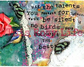 Inspirational quote art print with bird and butterfly.