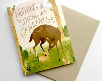 Nothing is So Strong as Gentleness | A2 Card | Forest Painting | Watercolor Deer | Christa Pierce