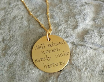 Custom Necklace - Well Behaved Women Rarely Make History - Women Necklace - Marilyn Monroe Necklace -  Personalized Necklace - Best Friend
