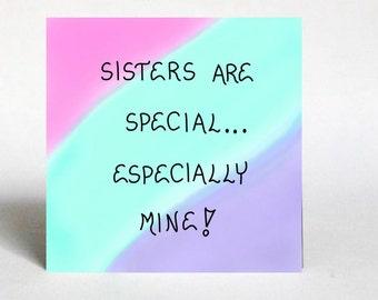 Sister Magnet - Gift for Special female sibling, Pink, Teal, purple colorwash design