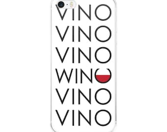 Vino Vino Wino Vino iPhone Cell Case - 5/5s/Se, 6/6s, 6/6s Plus, 7/7 Plus - Graphic iPhone Case, Wine Accessory, Gift for Women, Wine Gifts