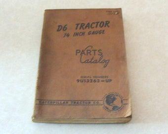 1957 Caterpillar D6 74 Inch Gauge Parts Catalog