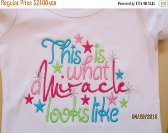 20% OFF Entire Shop This is what a Mircale looks like Custom embroidered saying shirt or one piece w/snaps, Toddlers Girls, Boys