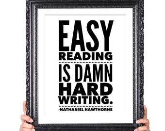 Damn Hard Writing, Hawthorne Quote on Writing, Gift for Writer, Writer Quote, Literary Gifts, English Major Gift, Author Quote