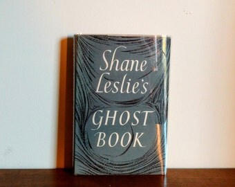 Shane Leslie's Ghost Book First Edition 1956