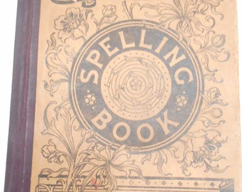 Vintage 1891 Indiana State Series Spelling Book Including Sign Language Letters