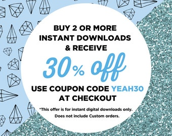 30% when you buy 2 or more Instant Downloads, Discount Sale, Coupon Code YEAH30, Instant Downloads Sale, DIY Wedding Sale Printables Sale