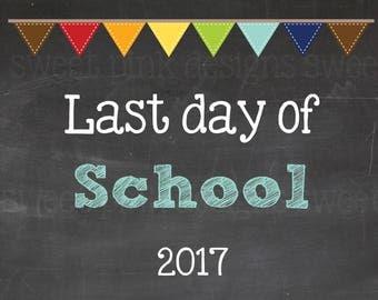 Chalkboard Last Day of School Sign Blue