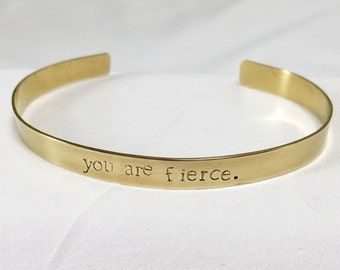 Stamped Cuff Bracelet / Brass Cuff / Gold Cuff/ Stamped Fierce Quote / You Are Fierce / Brass Bracelet / Gold Bracelet / Stackable Bracelets