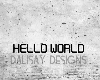 Hello World Vinyl Decal