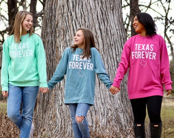 Texas Forever Comfort Colors Sweatshirt