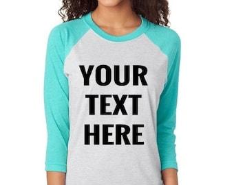 Raglan Tee - Womens Raglan Tee - Raglan Shirts -  Custom Raglan Tee - Custom shirts for women - custom clothing - Baseball Tees - cute tee