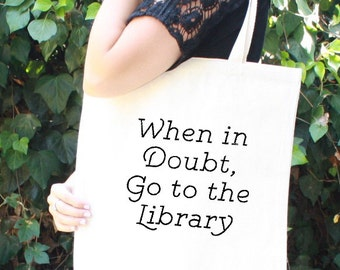 Hermione Granger - When in Doubt, Go to the Library - Harry Potter Tote Bag - Hogwarts