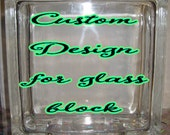 DIY Decal for Glass Blocks - Custom Glass Block Design