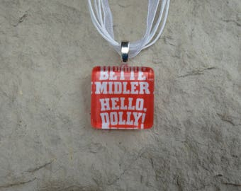 Broadway Musical Hello Dolly Glass Pendant and Ribbon Necklace