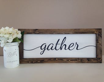 """Gather Sign 10""""x24"""" - Framed Sign - Wood Sign - Farmhouse Decor - Home Decor - Fixer Upper Style - Rustic Home Decor - Hand-painted"""