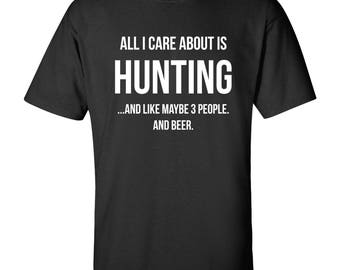 All I Care About is Hunting Funny T Shirt -  Black