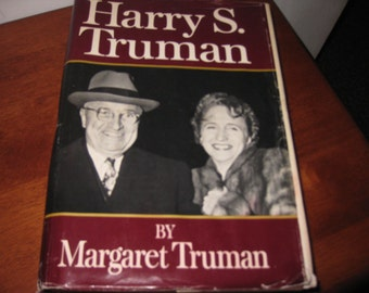 HARRY S. TRUMAN  1973 By Margaret Truman With 28 Pages Of Photographs William Morrow & Co. Inc. 581 Pages Plus Index