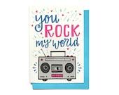 Valentine card - Valentines Day Card - Love Card - Anniversary Card - You Rock My World - Boombox Card - Valentine card him - LV32