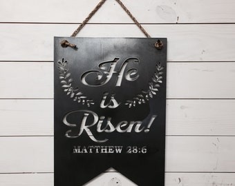 He Is Risen! Metal Sign