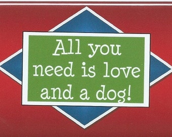004 - All you need is love and a dog!