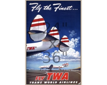 TWA - Fly the Finest - Vintage Airline Travel Poster (505440141)