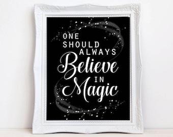 Believe in magic quote print