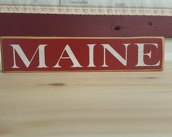 MAINE - 4 inch Shelf Sitter, Rustic Sign, Home Decor, Primitive, Country, Maine Gift