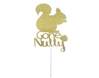 Gone Nutty Squirrel Cake Topper- Any Color Glitter