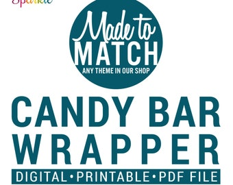 PERSONALIZED Chocolate Bar Wrappers / Candy Bar Labels -  To Match Any Designs Theme In Our Shop - Digital Printable pdf File