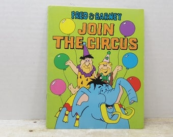 Fred and Barney Join The Circus, 1972, Hanna Barbera, vintage kids book