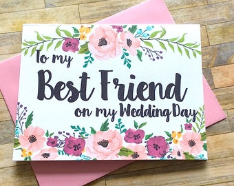 To My Best Friend On My Wedding Day Card, Floral Maid of Honor Matron of Honor Bridesmaid Wedding Card, Best Friend Wedding Card - MULBERRY