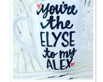 You're the Elyse to my Alex | Mother's Day gift to mom from daughter or son | Mother Daughter Mother Son Gifts for Mother's Day- Family Ties