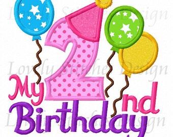 My 2nd Birthday Applique Machine Embroidery Design NO:0326
