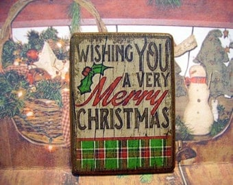 Wishing you a very Merry Christmas  Miniature Wooden Plaque 1:12 scale for Dollhouses