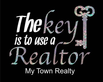 Realtor Iron on Transfer The Key is to use a Realtor to make cute Realtor shirts Real Estate Marketing Realtor Apparel