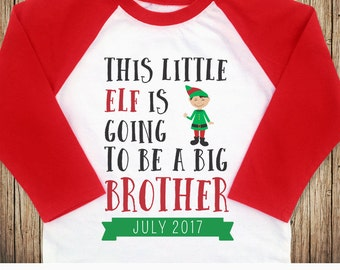 Christmas Big Brother Announcement Shirt, This Little Elf is going to be a Big Brother, Big Brother Christmas Shirt