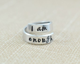 I Am Enough - Hand Stamped Twist Wrap Ring, Best Friend BFF Gift, Sorority Sisters Besties Ring, Inspirational Ring, Personalized Gift, V2