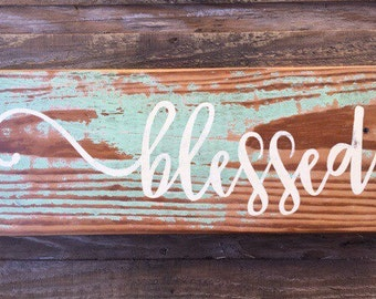 Blessed Sign/Blessed/Handpainted Blessed sign/Distressed Blessed Sign/Chippy Blessed Sign/Christmas Gifts/Gifts/Holiday Gifts/Gift